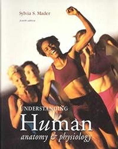 Understanding Human Anatomy & Physiology de Sylvia S. Mader, Patrick ...