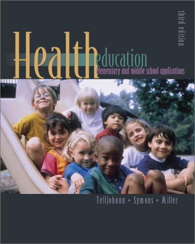9780072468137: Health Education in the Elementary and Middle School with PowerWeb: Health and Human Performance
