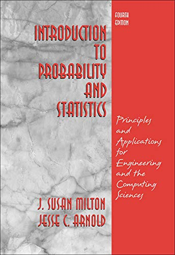 9780072468366: Introduction to Probability and Statistics: Principles and Applications for Engineering and the Computing Sciences
