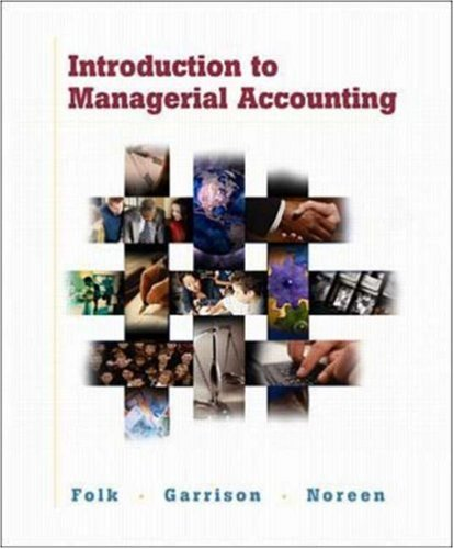 Introduction to Managerial Accounting w/ Topic Tackler: Jeannie M. Folk,