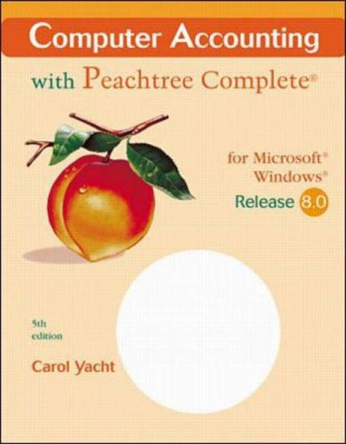 9780072468632: Computer Accounting with Peachtree Complete Release 8.0