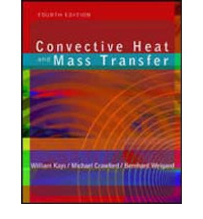 9780072468762: Convective Heat and Mass Transfer (Mcgraw-Hill Series in Mechanical Engineering)