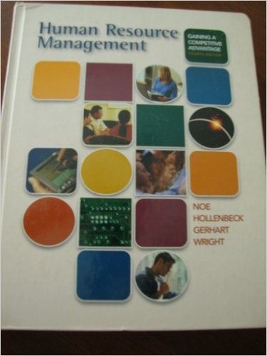 9780072469943: Human Resource Management: Gaining a Competitive Advantage 4th Edition
