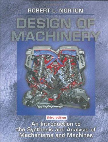 9780072470468: Design of Machinery (McGraw-Hill Mechanical Engineering)