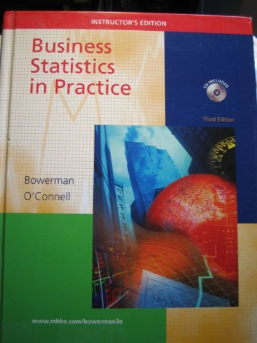 9780072470840: Business Statistics in Practice Instructor's Edition