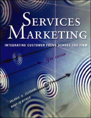 9780072471427: Services Marketing: Integrating Customer Focus Across the Firm