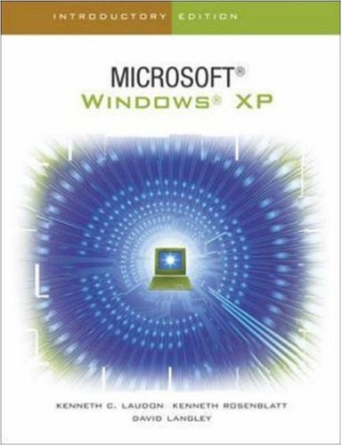 The Interactive Computing Series: Windows XP -: Kenneth Laudon