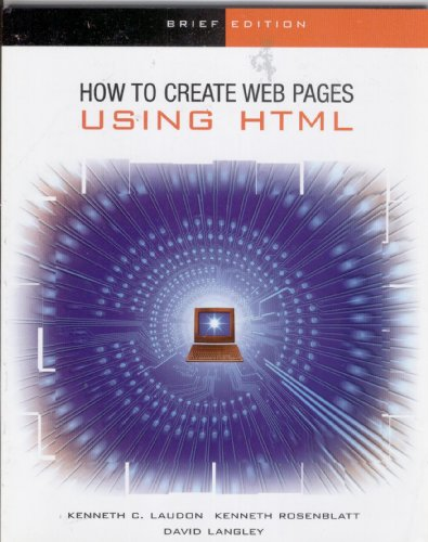 9780072471823: The Interactive Computing Series: How to Create Web Pages using HTML - Brief