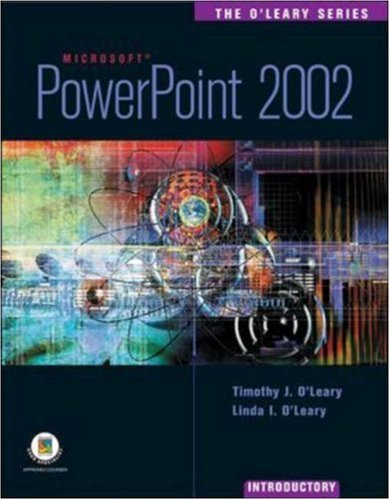 9780072472462: The O'Leary Series: PowerPoint 2002- Introductory