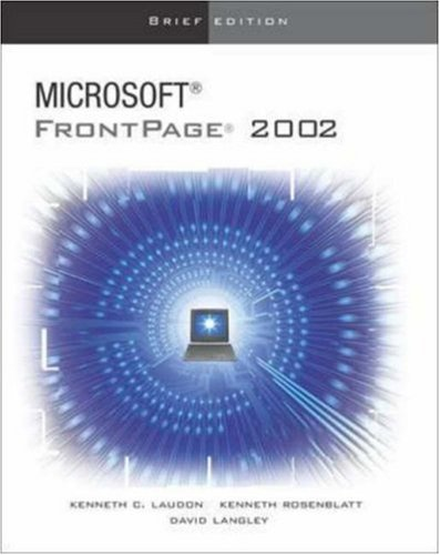 9780072472592: The Interactive Computing Series: FrontPage 2002 - Brief: Brief Edition