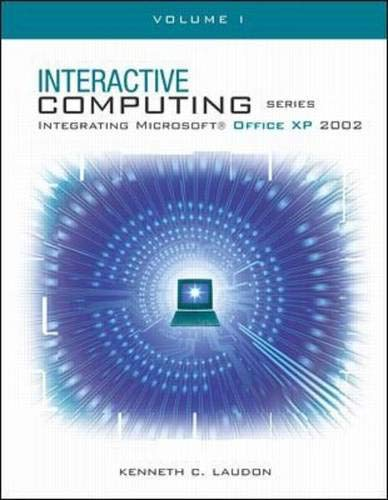 The Interactive Computing Series: Office XP Vol: Kenneth Laudon