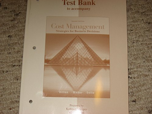 9780072474442: Test Bank to Accompany Cost Management: Strategies for Business Decisions