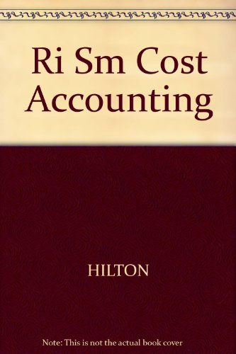 Ri Sm Cost Accounting (0072474459) by HILTON