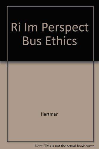 9780072474749: Ri Im Perspect Bus Ethics