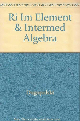 Element & Intermediate Algebra - Instructor's Solutions: Mark Dugopolski