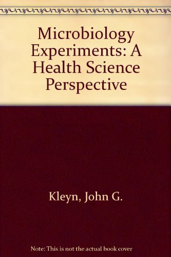 9780072476248: Microbiology Experiments: A Health Science Perspective