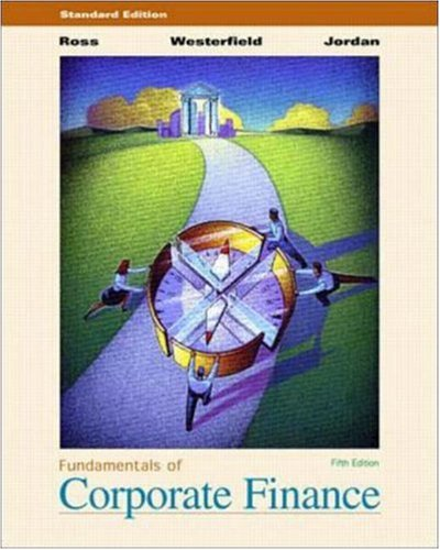 Fundamentals of Corporate Finance: Standard Edition: Ross, Stephen A.; Jordan, Bradford D.; ...