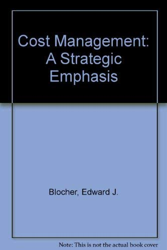 9780072476644: Cost Management: A Strategic Emphasis