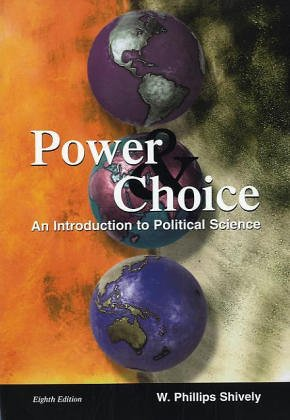 9780072476668: Power & Choice: An Introduction to Political Science