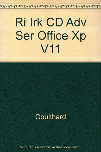 9780072477559: Ri Irk CD Adv Ser Office Xp V11