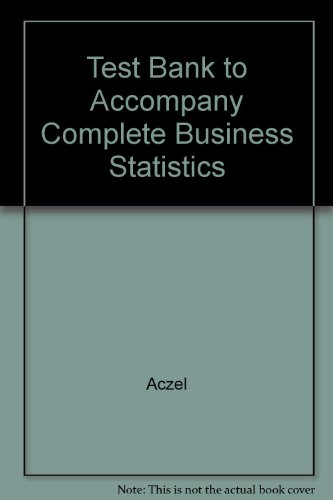 9780072479522: Test Bank to Accompany Complete Business Statistics