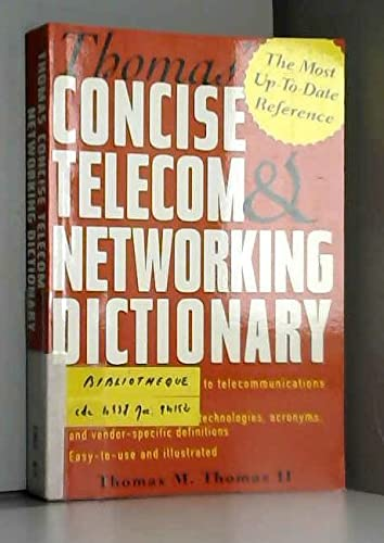 9780072479966: Thomas' Concise Telecom & Networking Dictionary