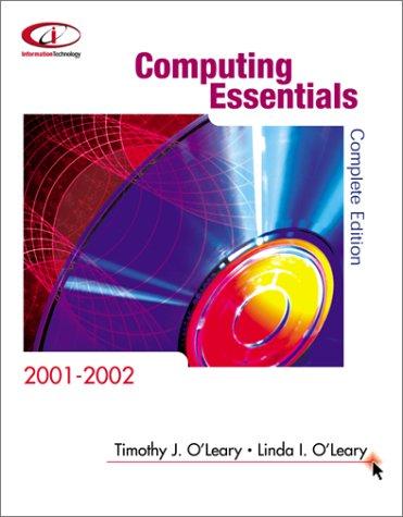 9780072479973: Computing Essentials 2001 2002