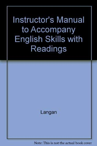 Instructor's Manual to Accompany English Skills with Readings (0072480041) by Langan