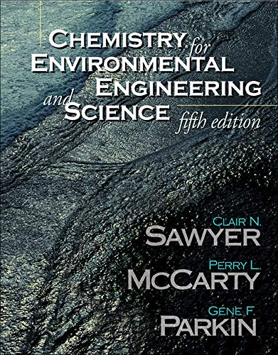 9780072480665: Chemistry for Environmental Engineering and Science (Water Resources and Environmental Engineering Series)