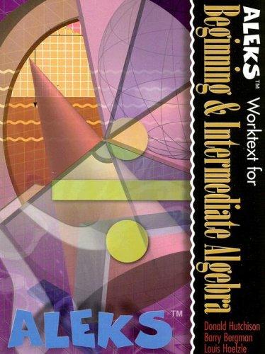 9780072481525: ALEKS Worktext for Beginning and Intermediate Algebra (stand-alone version)