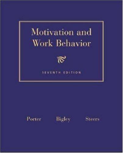 9780072481624: Motivation and Work Behavior