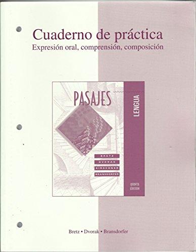 Workbook/Lab Manual t/a Pasajes: Lengua (Cuaderno de: Bretz, Mary Lee;