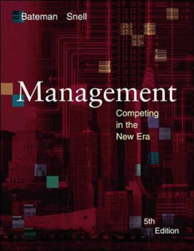 bateman t s snell s a 2009 management new york ny mcgraw hill irwin Management and leadership references bateman, t s, & snell, s a (2011) management: leading & collaborating in a competitive world (9th ed) new york, ny: mcgraw-hill irwin.