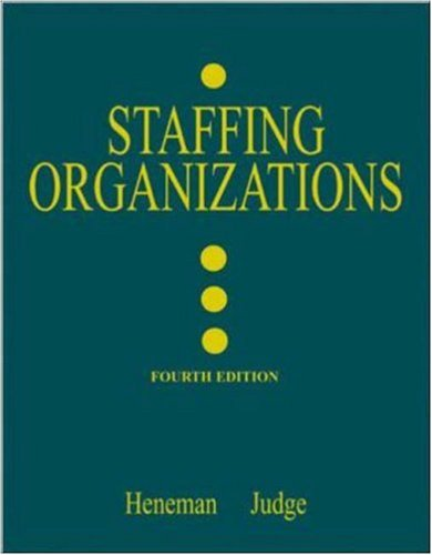 9780072482591: Staffing Organizations