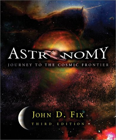 9780072482621: Astronomy: Journey to the Cosmic Frontier