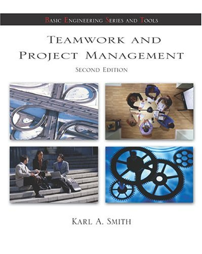 9780072483123: Teamwork and Project Management (McGraw-Hill's Best - Basic Engineering Series and Tools)