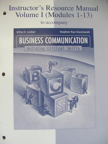 9780072484717: Instructor's Resource Manual Volume I (Modules 1-13) to accompany Business Communication Building Critical Skills