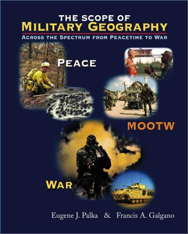 9780072484809: The Scope of Military Geography: Across the Spectrum from Peacetime to War