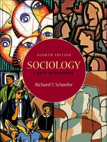Sociology: A Brief Introduction with Free e-Source CD-ROM and Free PowerWeb (0072485388) by Richard T. Schaefer