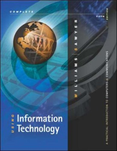 9780072485554: Using Information Technology: A Practical Introdution to Computers & Communications, Fifth Edition