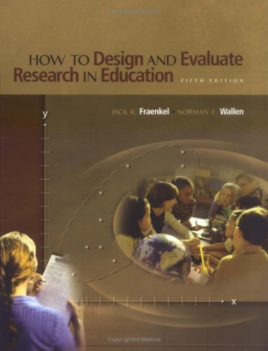 9780072485608: How to design and evaluate research in education