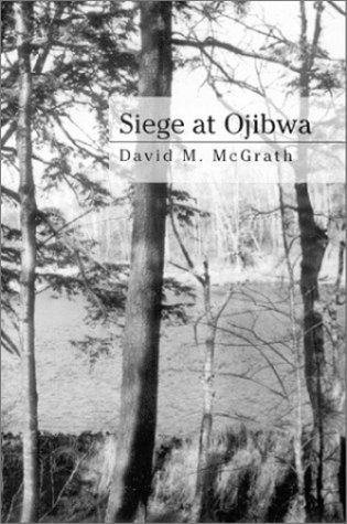 9780072486544: Siege at Ojibwa