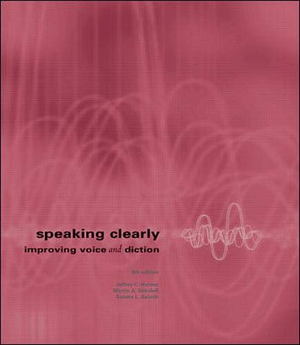 9780072486964: Speaking Clearly: Improving Voice and Diction with free Pronunciation CD-ROM