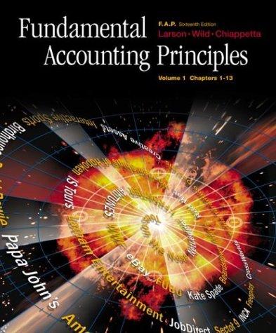 Fundamental Accounting Principles Volume 1, ch. 1-13,: Kermit Larson,John Wild,Barbara