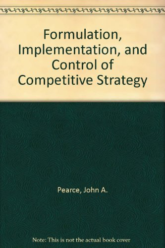 9780072488524: Formulation, Implementation, and Control of Competitive Strategy