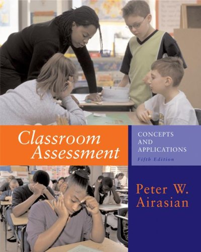 9780072488692: Classroom Assessment: Concepts And Applications