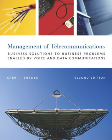 9780072489316: The Management Telecommunications: Business Solutions to Business Problems
