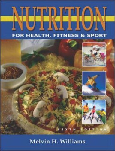 9780072489415: Nutrition for Health, Fitness & Sport with PowerWeb