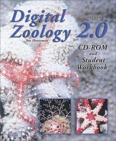 Digital Zoology Version 2.0: CD-ROM and Student Workbook: Houseman, Jon G.