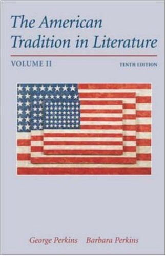 9780072491562: The American Tradition in Literature, Volume 2